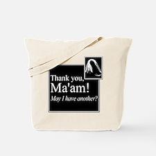 Thank You Ma'am Tote Bag