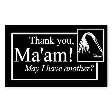 Thank You Ma'am Sticker (Rectangle)