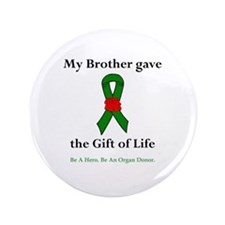 """Brother Donor 3.5"""" Button"""
