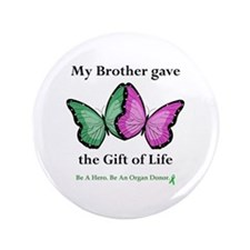 """Brother Gift 3.5"""" Button"""