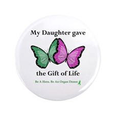 """Daughter Gift 3.5"""" Button"""