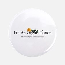 "Organ Donor Rose 3.5"" Button"