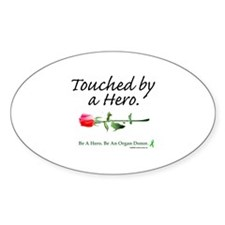 Touched by a Hero Oval Decal