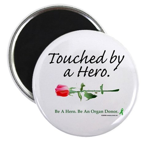 "Touched by a Hero 2.25"" Magnet (10 pack)"