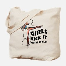 Girls Kick It with Style 1 Tote Bag