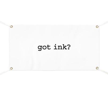 got ink? Banner