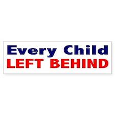 Anti-Republican: Every Child Left Behind (Bumper)