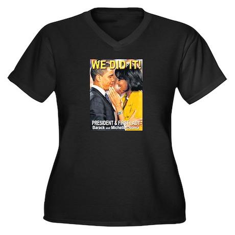 We Did It! Women's Plus Size V-Neck Dark T-Shirt