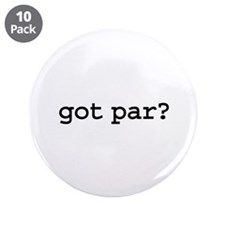 "got par? 3.5"" Button (10 pack)"