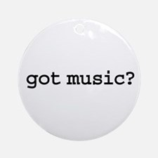 got music? Ornament (Round)