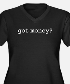 got money? Women's Plus Size V-Neck Dark T-Shirt
