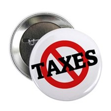 """Anti Taxes 2.25"""" Button (100 pack)"""