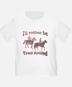 I'd rather be Trail Riding - T