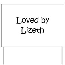Cute Lizeth Yard Sign