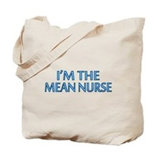 Mean Male Nurse Tote Bag