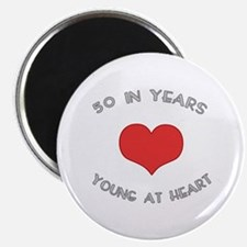 50 Young At Heart Birthday Magnet