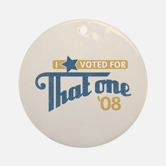 Voted For That One Keepsake Ornament (Round)