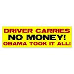 Driver Carries NO MONEY! Bumper Sticker (10 pk)