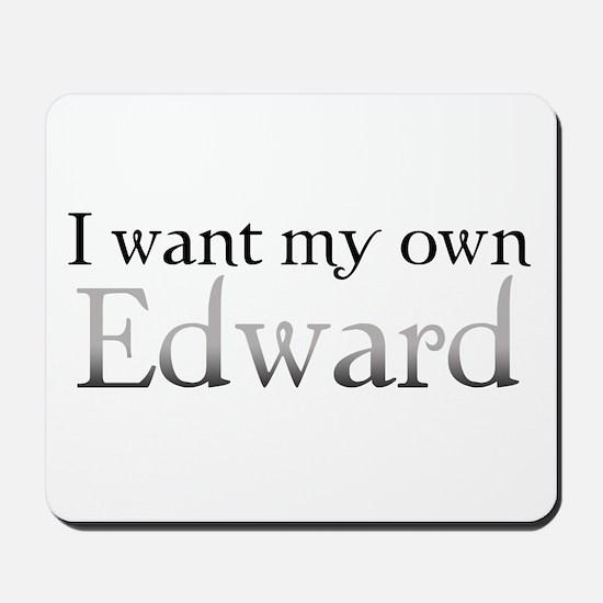My Own Edward Mousepad