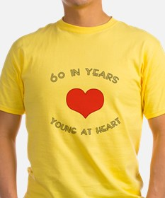 60 Young At Heart Birthday T
