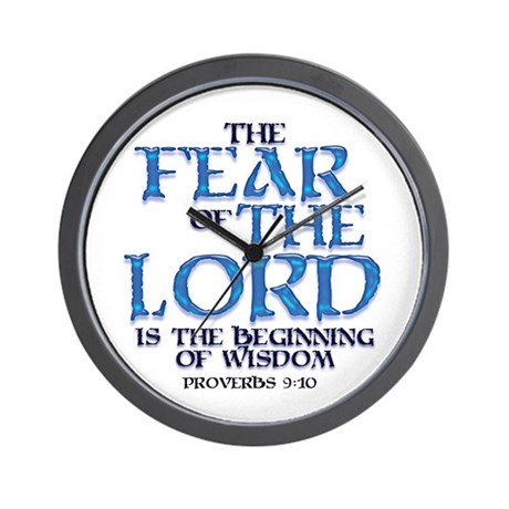 Fear of the Lord Wall Clock