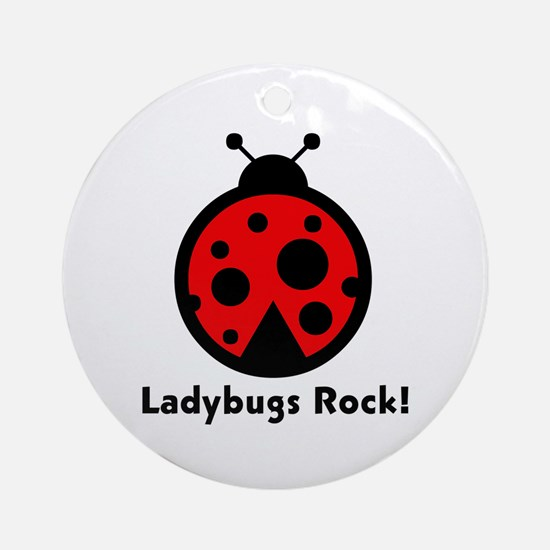 Ladybugs Rocks! Ornament (Round)