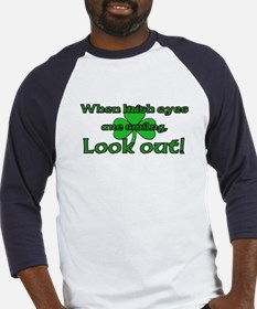 When Irish Eyes Are Smiling Baseball Jersey