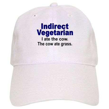 Indirect Vegetarian Cap
