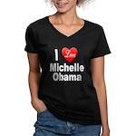 I Love Michelle Obama (Front) Women's V-Neck Dark