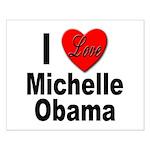 I Love Michelle Obama Small Poster
