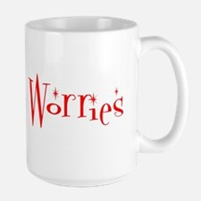 No Worries Mug