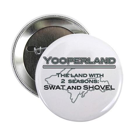"Yooperland - 2 Seasons 2.25"" Button"