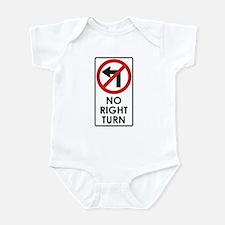 NO RIGHT TURN Infant Bodysuit