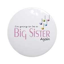 Music Notes Big Sister Again Ornament (Round)