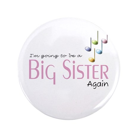 "Music Notes Big Sister Again 3.5"" Button"