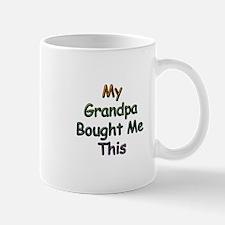 My Grandpa Bought Me This Mug
