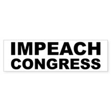 IMPEACH CONGRESS Bumper Car Sticker