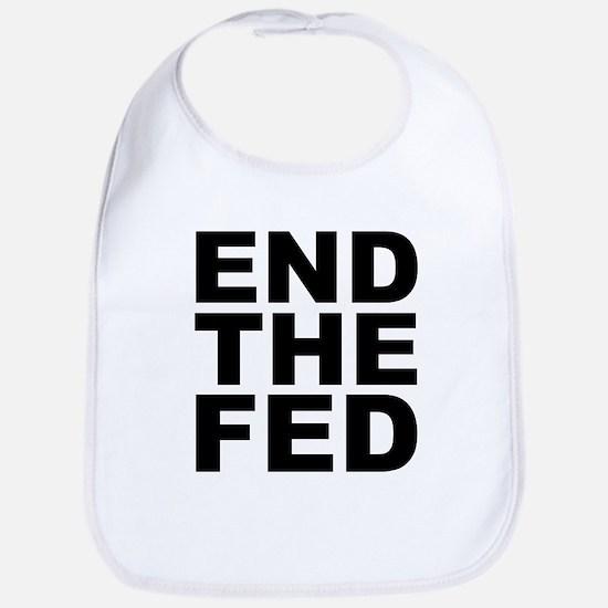 END THE FED Bib