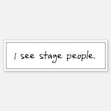 Stage People Bumper Bumper Bumper Sticker