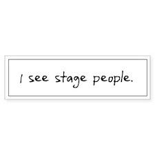 Stage People Bumper Bumper Sticker