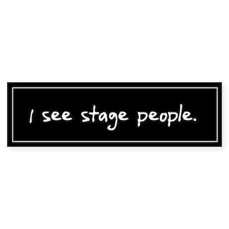 Stage People Black Bumper Sticker