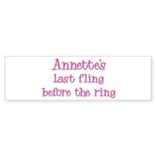 Annettes last fling Bumper Bumper Sticker