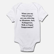 """By """"out of tune"""" . . . Infant Bodysuit"""