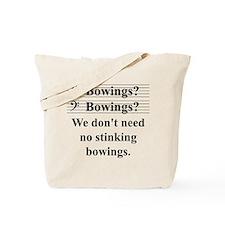 Bowings? Bowings? Tote Bag