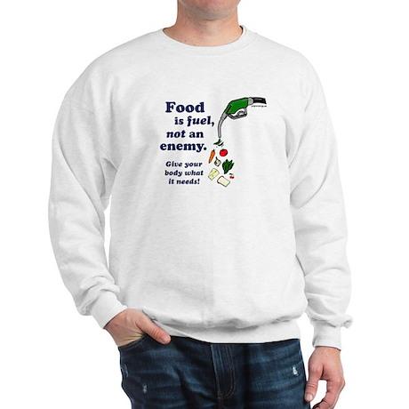 Food is Fuel - Sweatshirt