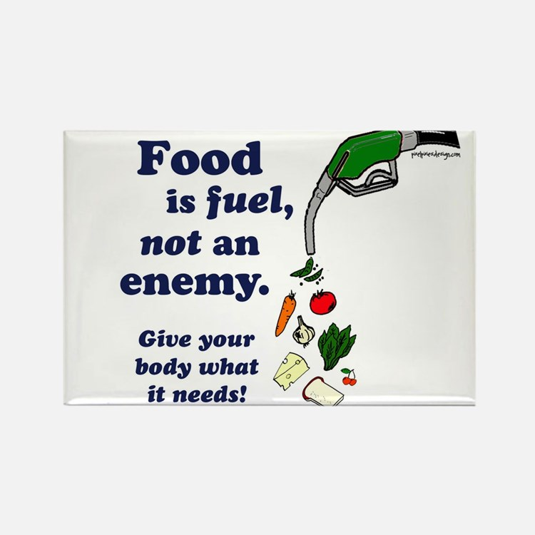 Food is Fuel - Rectangle Magnet
