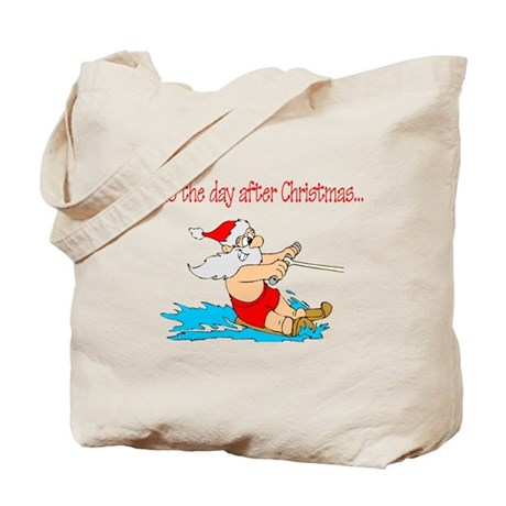 Twas The Day After Christmas Tote Bag