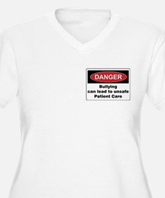 Bullying unsafe Patient T-Shirt