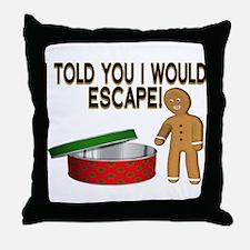 Cookie Escape Throw Pillow