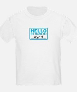 Hello My Name Is: Wyatt - T-Shirt